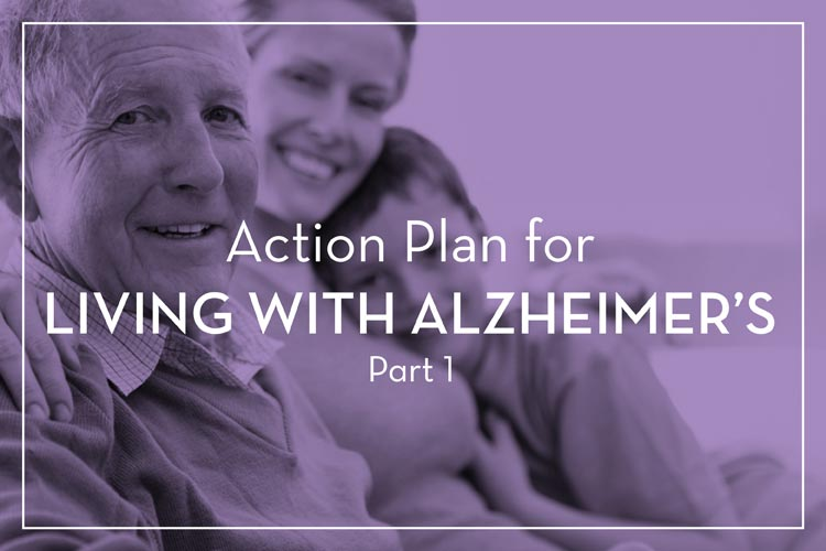 Action Plan for Living With Alzheimer's